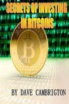 Secrets of Investing in Bitcoins