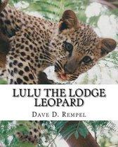 Lulu the Lodge Leopard