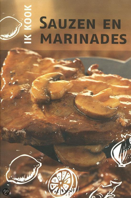 Sauzen En Marinades - Ik Kook - Onbekend pdf epub