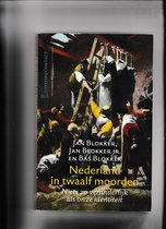Nederland In 12 Moorden