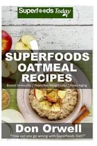 Superfoods Oatmeal Recipes