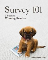 Survey 101: 5 Steps to Winning Results
