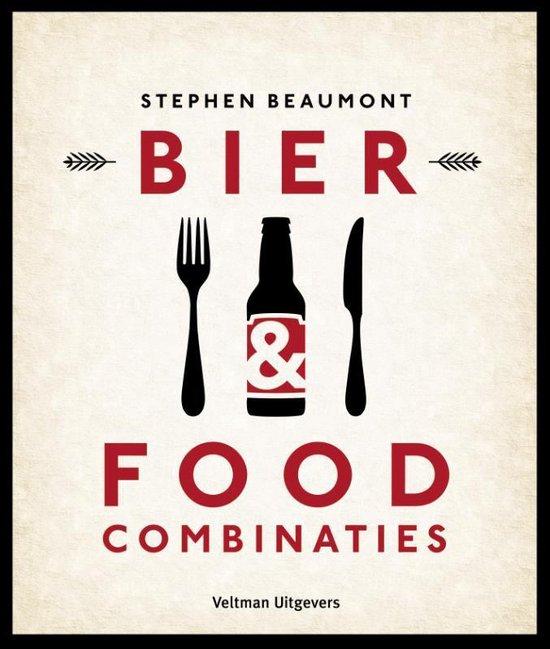Bier & Foodcombinaties - Stephen Beaumont |