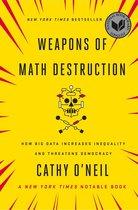Weapons of Math Destruction