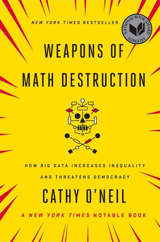 Boek cover Weapons of Math Destruction van Cathy ONeil (Onbekend)