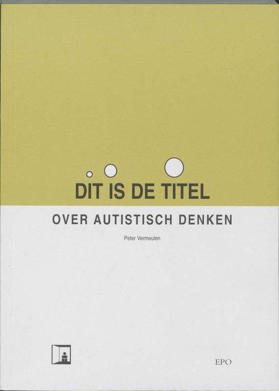 Boek cover Dit is de titel van Peter Vermeulen (Paperback)