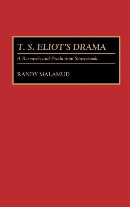 T.S. Eliot's Drama