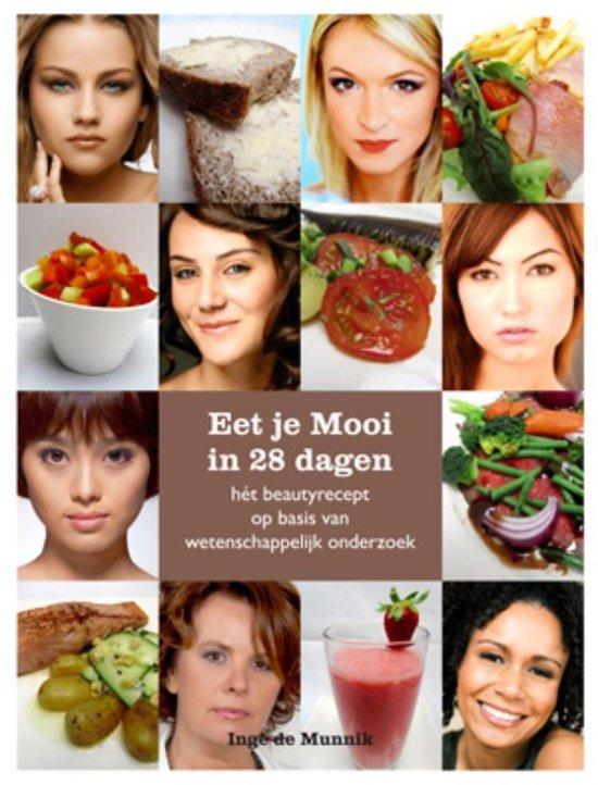 Eet Je Mooi In 28 Dagen - Inge de Munnik pdf epub
