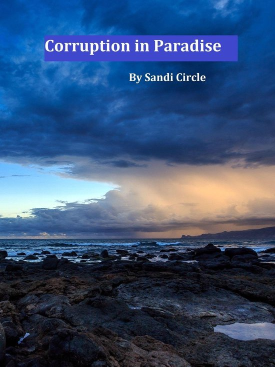 Corruption in Paradise