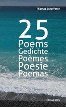 25 Poems, Gedichte, Poemes, Poesie, Poemas.