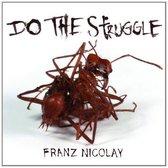 Do The Struggle