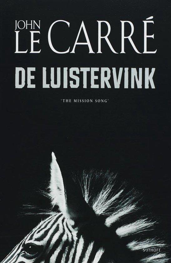 Cover van het boek 'De Luistervink' van J. le Carre en John le Carre