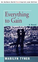 Everything to Gain