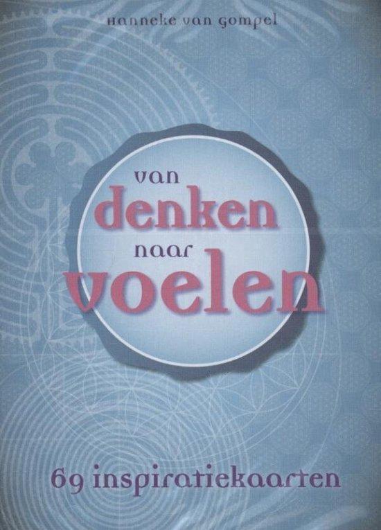 Van denken naar voelen / deel twee 52 inspirerende verhalen - Hanneke van Gompel |