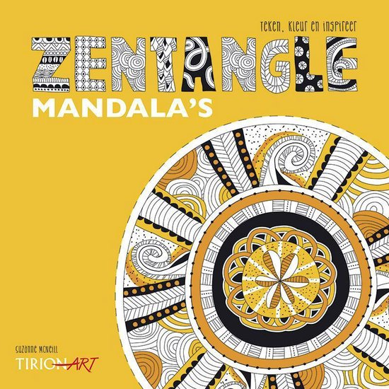 Zentangle mandala's. Teken, kleur en inspireer - Suzanne Mcneill |