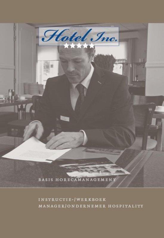 Hotel Inc. Basishotelmanagement Intstructie/werkboek - Hans Veelers | Fthsonline.com