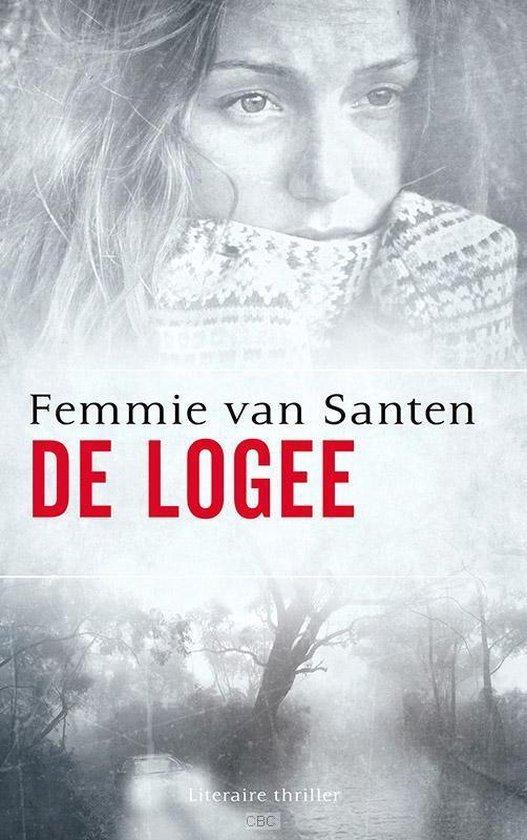 Cover van het boek 'De logee' van Femmie van Santen