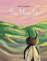 The Mere Fly