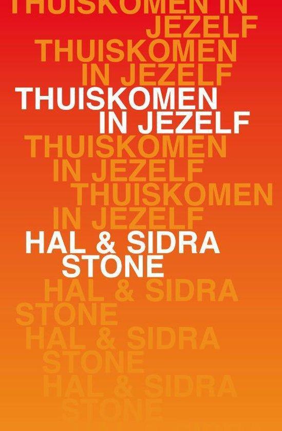 Boek cover Thuiskomen in jezelf van Hal Stone (Paperback)