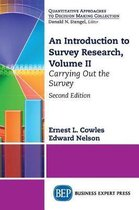 An Introduction to Survey Research, Volume II