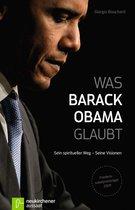 Boek cover Was Barack Obama glaubt van Giorgio Bouchard
