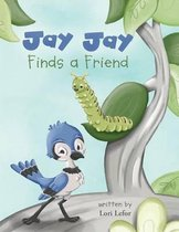 Jay Jay Finds a Friend