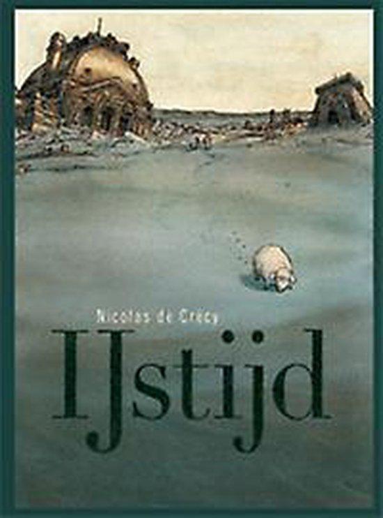 IJstijd - Nicolas de Crecy |
