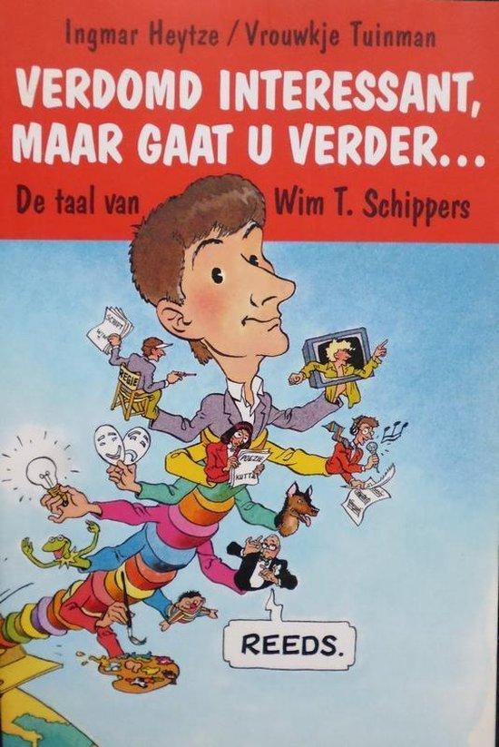 Boek cover Verdomd Interessant, Maar Gaat U Verder... van Ingmar Heytze (Paperback)