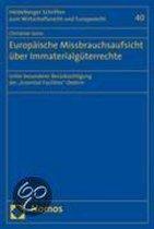 Europäische Missbrauchsaufsicht über Immaterialgüterrechte