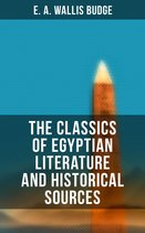 The Classics of Egyptian Literature and Historical Sources