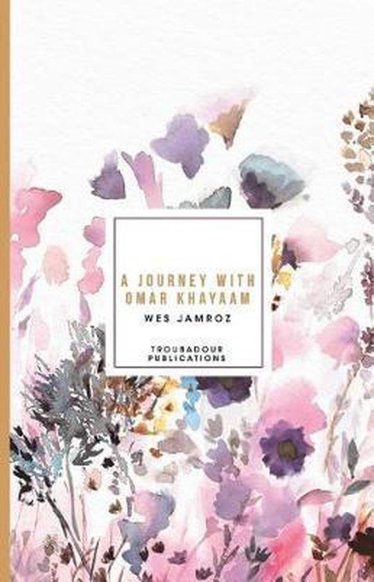 A Journey with Omar Khayaam
