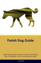 Pariah Dog Guide Pariah Dog Guide Includes