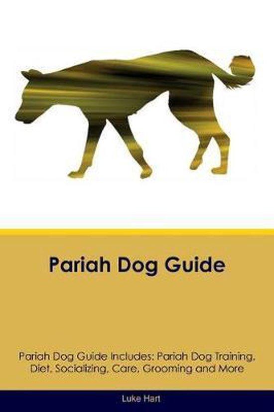 Pariah Dog Guide Pariah Dog Guide Includes