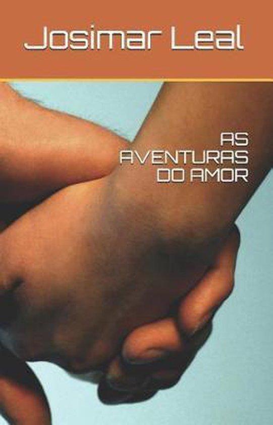 As Aventuras Do Amor