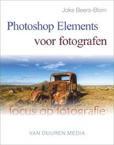 Focus op fotografie - Photoshop elements voor fotografen