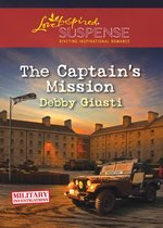 Omslag The Captain's Mission (Mills & Boon Love Inspired Suspense) (Military Investigations, Book 2)
