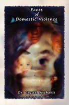 THE Faces of Domestic Violence