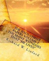 Boek cover The Jesus Christ Papers Volume 1 van Richard W Linford