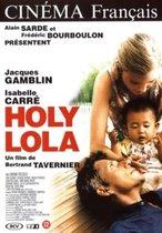 Speelfilm - Holy Lola
