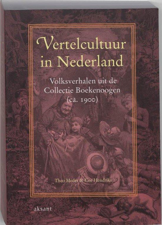 Vertelcultuur in Nederland - Theo Meder |