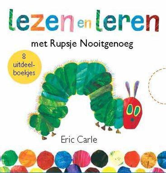 Rupsje Nooitgenoeg  -   Lezen en leren met Rupsje Nooitgenoeg