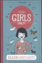 For Girls Only! - Ellen in de spotlights