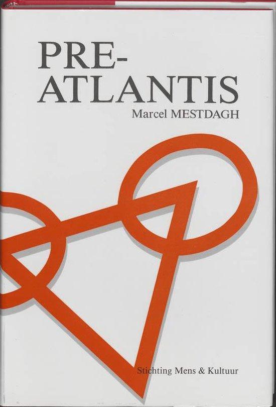 Pre-Atlantis - Marcel Mestdagh   Fthsonline.com