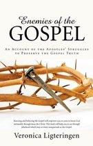 Enemies of the Gospel