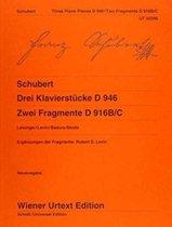 Drei Klavierstücke D 946 und Zwei Fragmente D 916B/C
