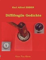 Diffifragile Gedichte