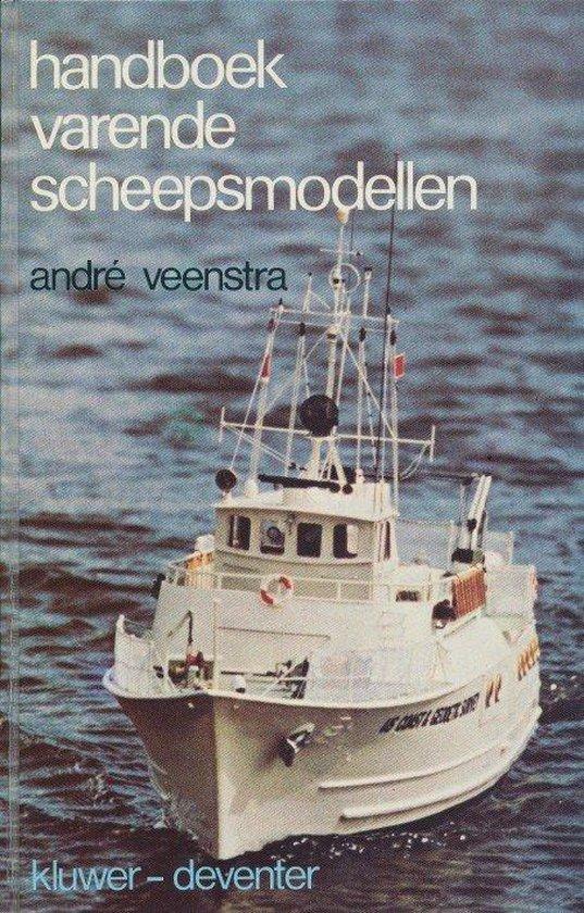 HANDBOEK VARENDE SCHEEPSMODELLEN - Tseard Veenstra | Fthsonline.com