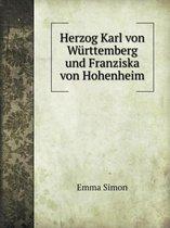 Herzog Karl Von W rttemberg Und Franziska Von Hohenheim