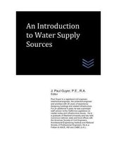An Introduction to Water Supply Sources