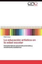 La educacion artistica en la edad escolar
